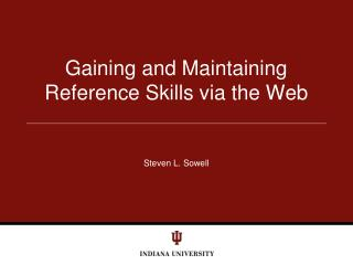 Gaining  and Maintaining Reference Skills via the Web