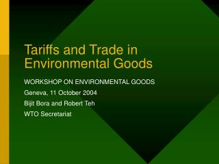 Tariffs and Trade in Environmental Goods