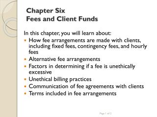 Chapter Six Fees and Client Funds