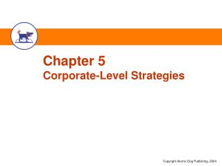 Chapter 5 Corporate-Level Strategies