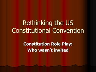 Rethinking the US Constitutional Convention