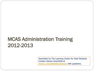 MCAS Administration Training 2012-2013