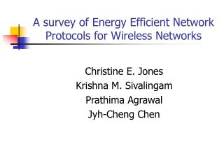 A survey of Energy Efficient Network Protocols for Wireless Networks