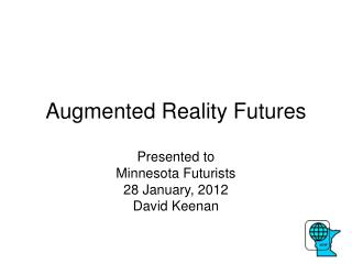 Augmented Reality Futures