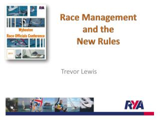 Race Management  and the  New Rules