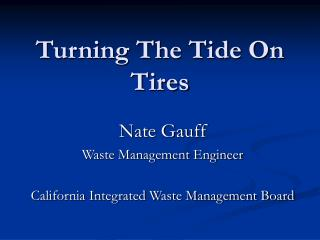 Turning The Tide On Tires