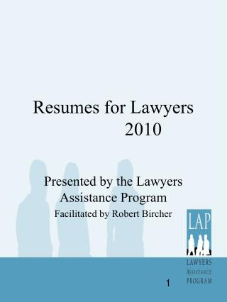 Resumes for Lawyers              2010