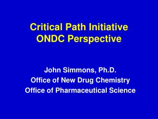 Critical Path Initiative ONDC Perspective