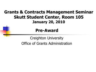 Creighton University Office of Grants Administration