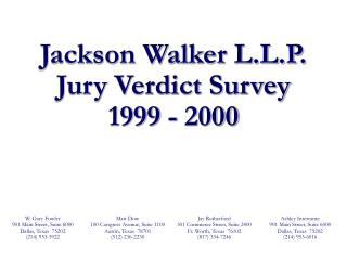 Jackson Walker L.L.P. Jury Verdict Survey 1999 - 2000