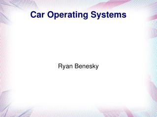 Car Operating Systems
