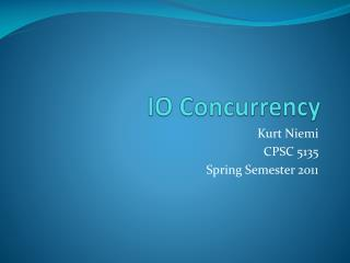 IO Concurrency