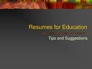 Resumes for Education