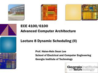 ECE 4100/6100 Advanced Computer Architecture Lecture 8 Dynamic Scheduling (II)