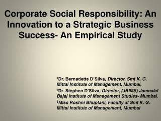 Corporate Social Responsibility: An Innovation to a Strategic Business Success- An Empirical Study