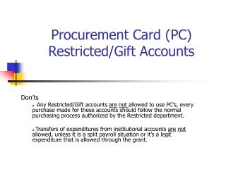 Procurement Card (PC) Restricted/Gift Accounts