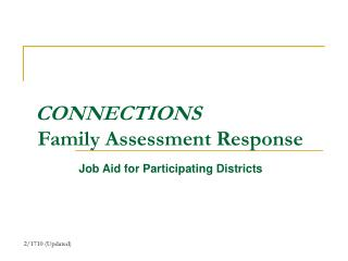 CONNECTIONS  Family Assessment Response