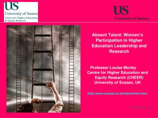 Absent Talent: Women's Participation in Higher Education Leadership and Research