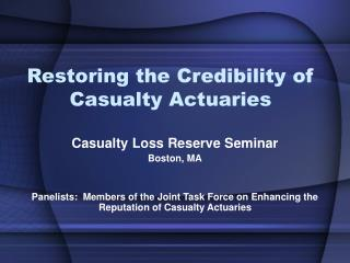 Restoring the Credibility of Casualty Actuaries