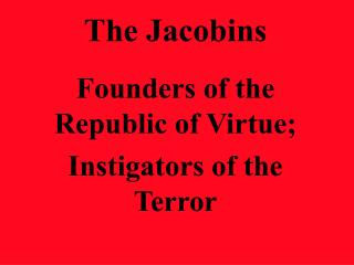 The Jacobins