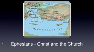 Ephesians - Christ and the Church