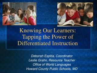 Knowing Our Learners: Tapping the Power of Differentiated Instruction