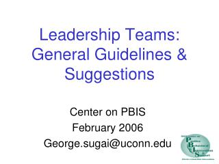 Leadership Teams: General Guidelines & Suggestions
