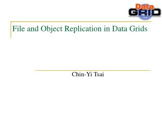 File and Object Replication in Data Grids