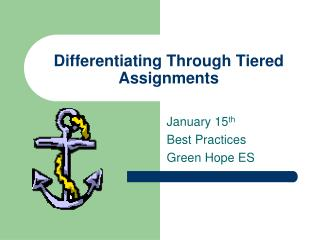 Differentiating Through Tiered Assignments