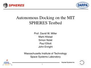 Autonomous Docking on the MIT SPHERES Testbed