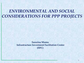 Sarazina Mumu Infrastructure Investment Facilitation Center (IIFC)