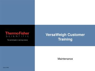 VersaWeigh Customer Training