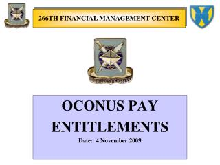 OCONUS PAY ENTITLEMENTS Date:  4 November 2009
