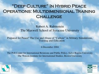 """Deep Culture"" In Hybrid Peace Operations: Multidimensional Training Challenge"