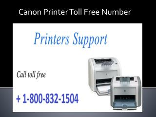 Canon printer Toll Free Number 1-800-832-1504 | Tech Support