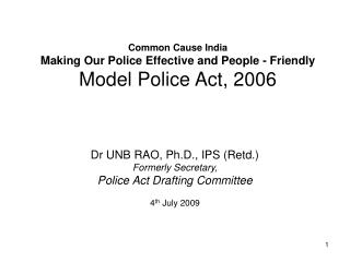 Common Cause India Making Our Police Effective and People - Friendly Model Police Act, 2006