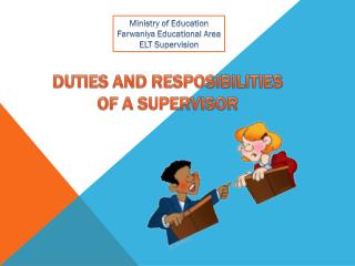 DUTIES AND RESPOSIBILITIES  OF A SUPERVISOR