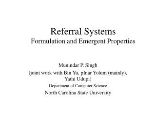 Referral Systems Formulation and Emergent Properties