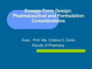 Dosage Form Design: Pharmaceutical and Formulation Considerations