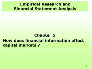 Empirical Research and  Financial Statement Analysis