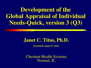 Development of the  Global Appraisal of Individual Needs-Quick, version 3 (Q3)
