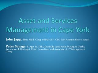 Asset and Services Management in Cape York
