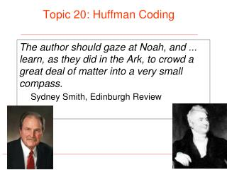 Topic 20: Huffman Coding