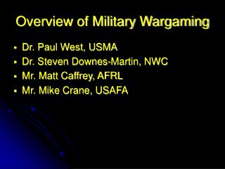 Overview of Military Wargaming