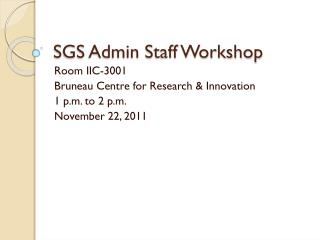 SGS Admin Staff Workshop
