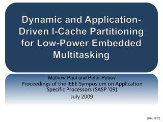 Dynamic and Application-Driven I-Cache Partitioning for Low-Power Embedded Multitasking
