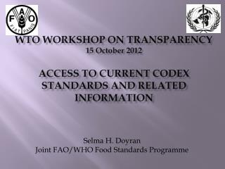 Selma H. Doyran Joint FAO/WHO Food Standards Programme