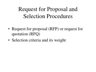 Request for Proposal and Selection Procedures