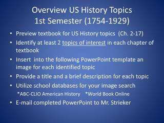 Overview US History Topics 1st Semester (1754-1929)