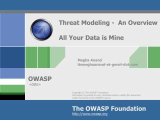 Threat Modeling -  An Overview All Your Data is Mine